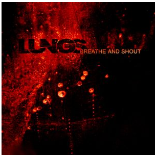 Lungs – breathe and shout 2010